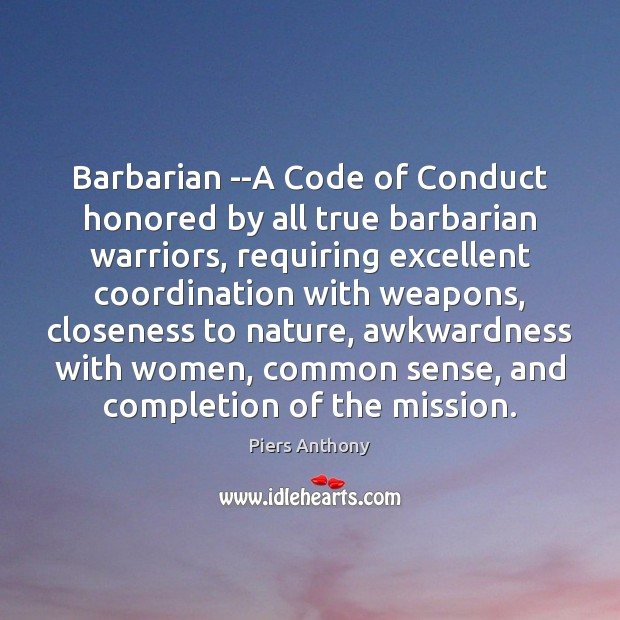 Image, Barbarian –A Code of Conduct honored by all true barbarian warriors, requiring