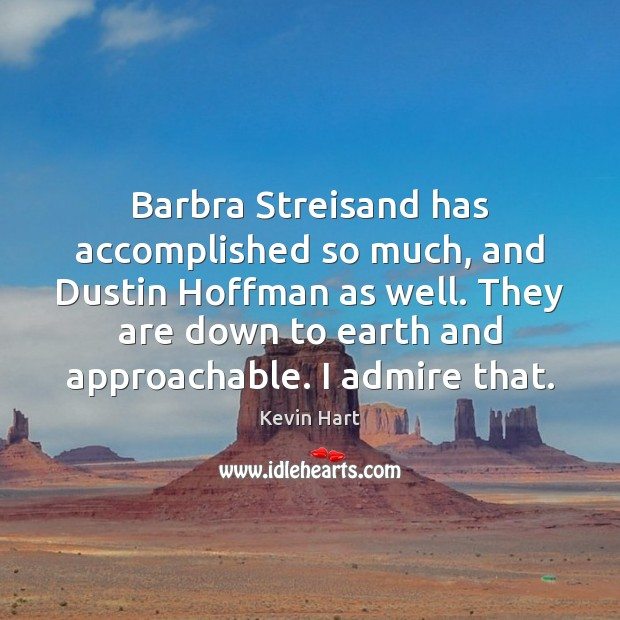 Image, Barbra Streisand has accomplished so much, and Dustin Hoffman as well. They