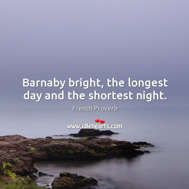 Image, Barnaby bright, the longest day and the shortest night.