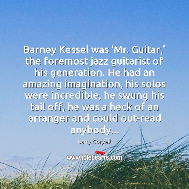 Image, Barney Kessel was 'Mr. Guitar,' the foremost jazz guitarist of his