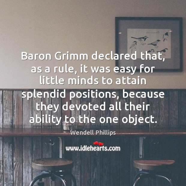 Image, Baron Grimm declared that, as a rule, it was easy for little