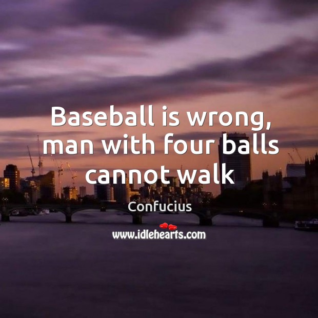 Image, Baseball is wrong, man with four balls cannot walk