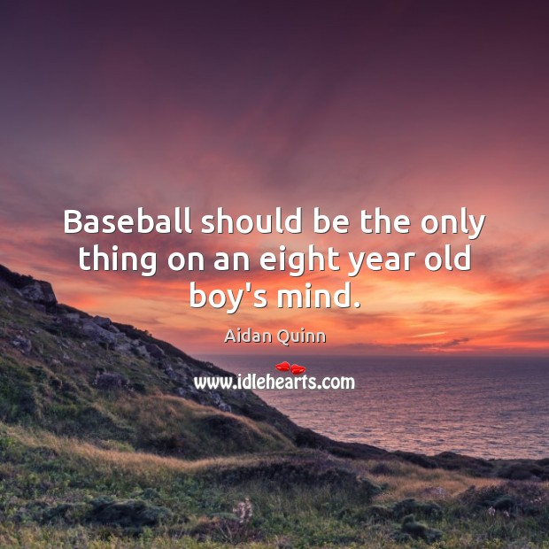 Image, Baseball should be the only thing on an eight year old boy's mind.