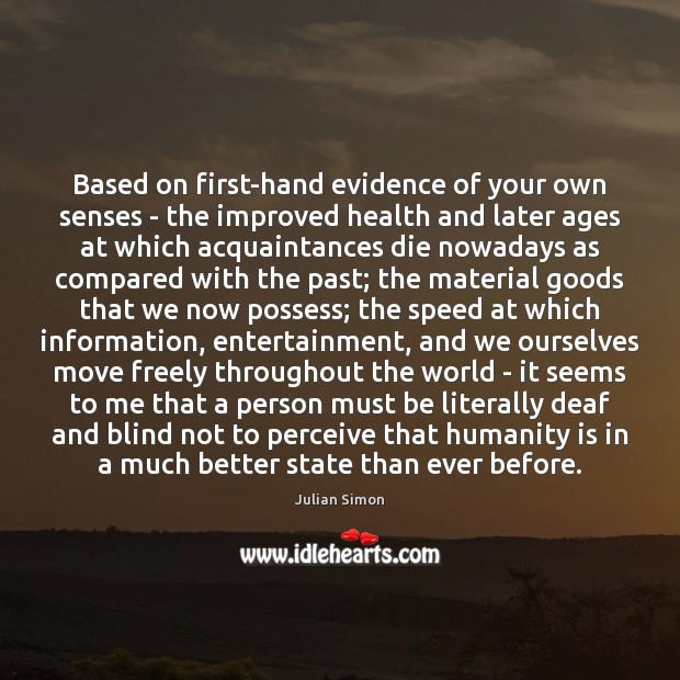 Based on first-hand evidence of your own senses – the improved health Image