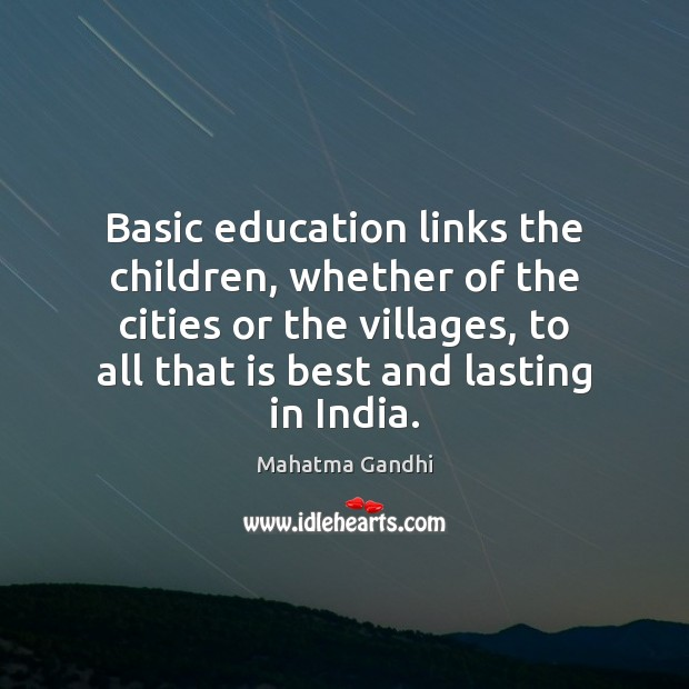 Image, Basic education links the children, whether of the cities or the villages,
