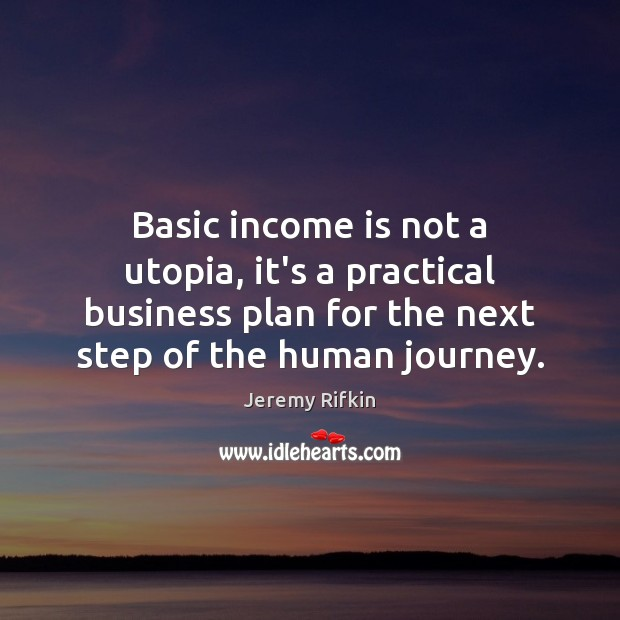 Basic income is not a utopia, it's a practical business plan for Image