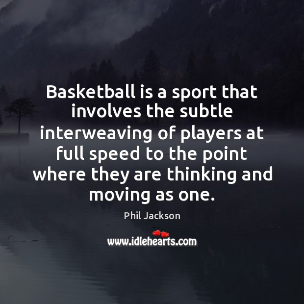 Image, Basketball is a sport that involves the subtle interweaving of players at