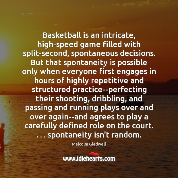 Image, Basketball is an intricate, high-speed game filled with split-second, spontaneous decisions. But