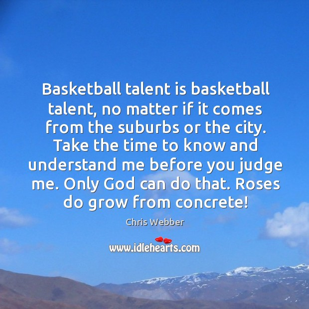 Image, Basketball talent is basketball talent, no matter if it comes from the suburbs or the city.