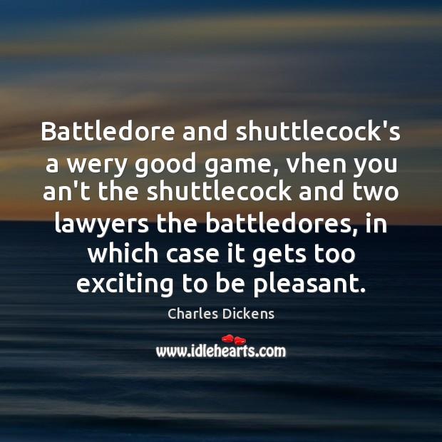 Image, Battledore and shuttlecock's a wery good game, vhen you an't the shuttlecock