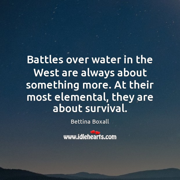 Battles over water in the West are always about something more. At Image
