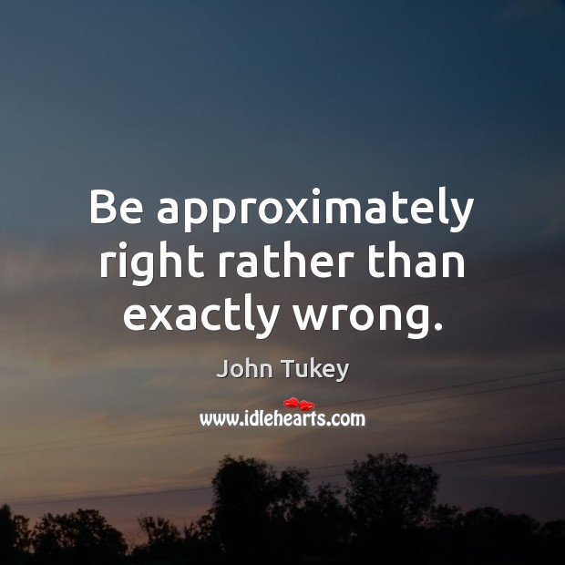 Picture Quote by John Tukey