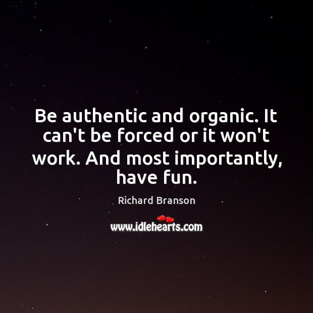 Image, Be authentic and organic. It can't be forced or it won't work.