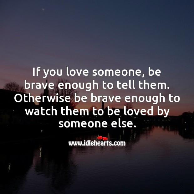 Be brave enough Image