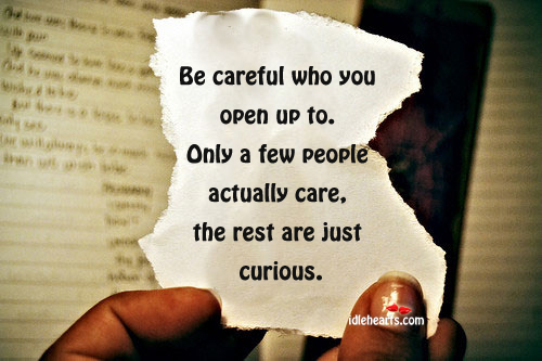 Be careful who you open up to Image