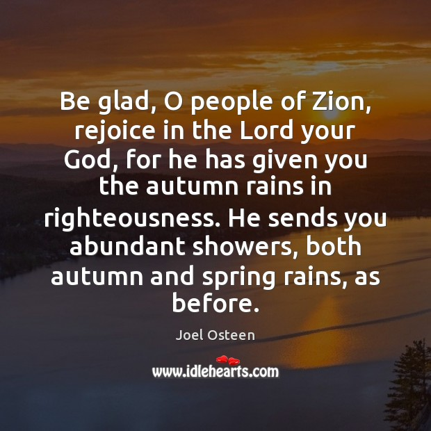 Image, Be glad, O people of Zion, rejoice in the Lord your God,