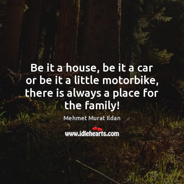 Be it a house, be it a car or be it a Image