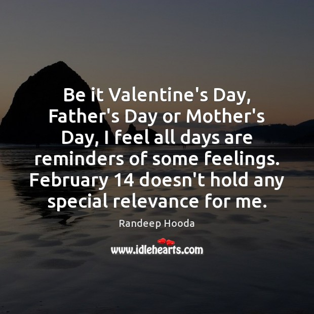 Be it Valentine's Day, Father's Day or Mother's Day, I feel all Mother's Day Quotes Image