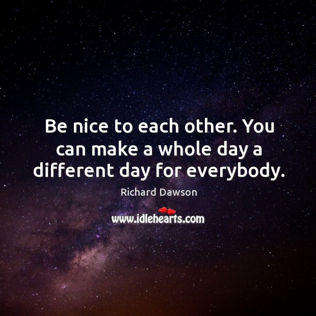 Be Nice Quotes