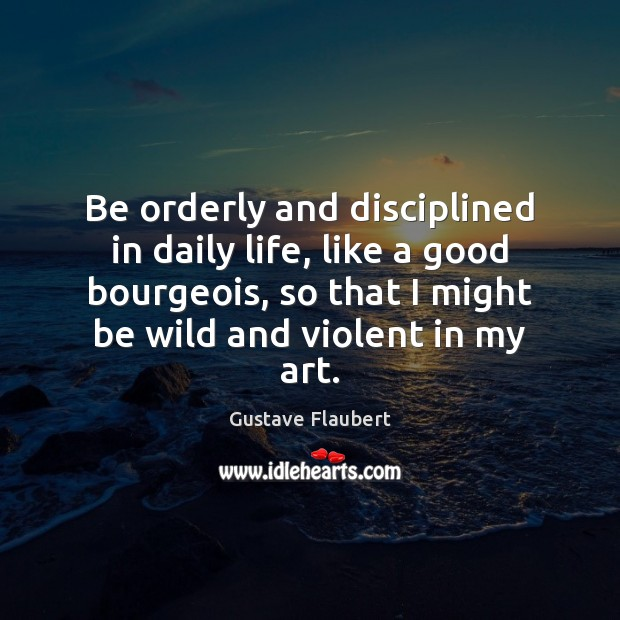 Picture Quote by Gustave Flaubert