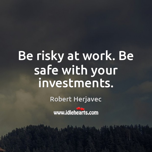 Stay Safe Quotes
