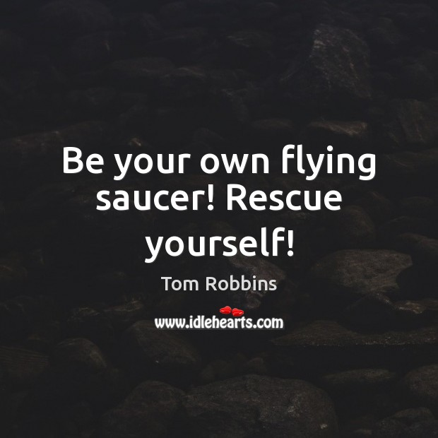 Be your own flying saucer! Rescue yourself! Image