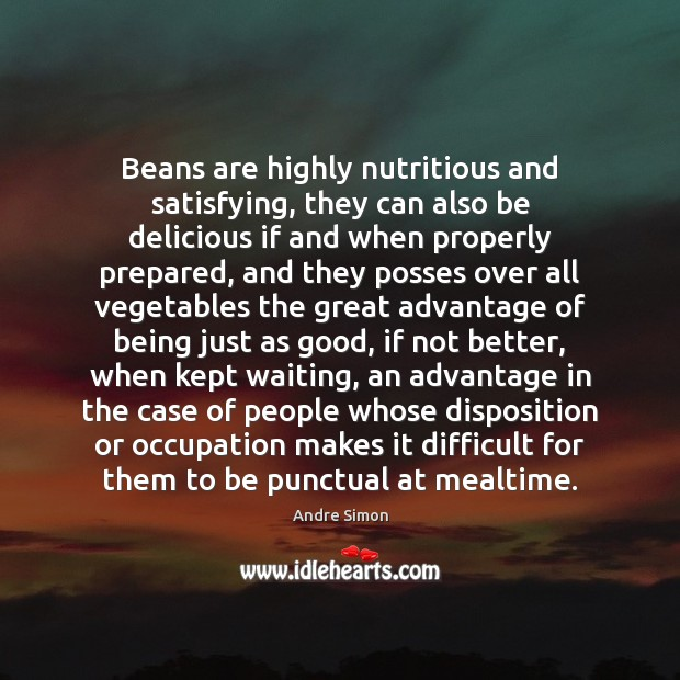 Image, Beans are highly nutritious and satisfying, they can also be delicious if
