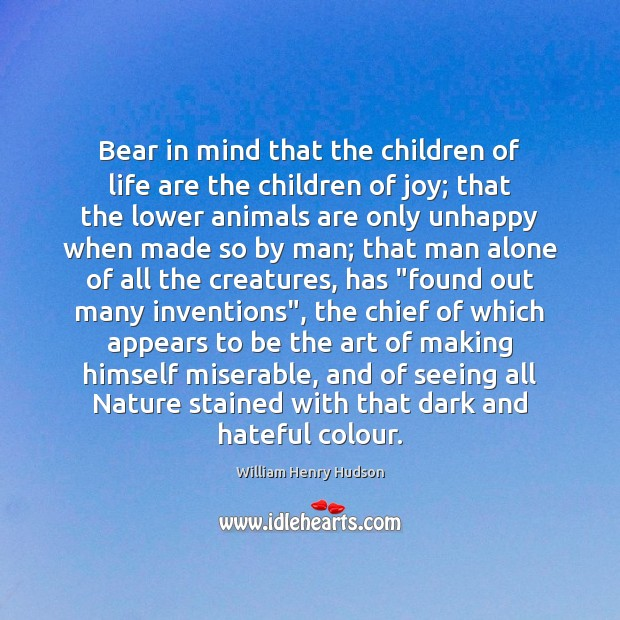 Bear in mind that the children of life are the children of Image