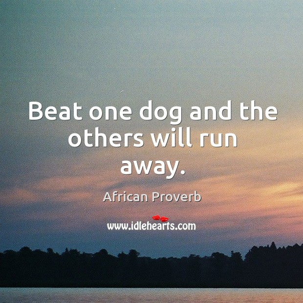 Image, Beat one dog and the others will run away.