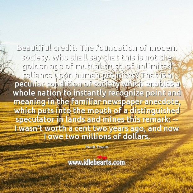 Beautiful credit! The foundation of modern society. Who shall say that this Image
