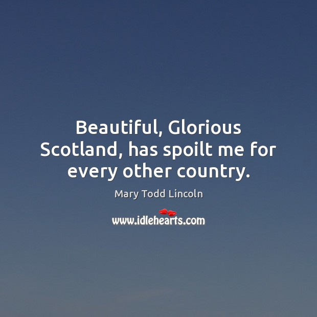 Beautiful, Glorious Scotland, has spoilt me for every other country. Image