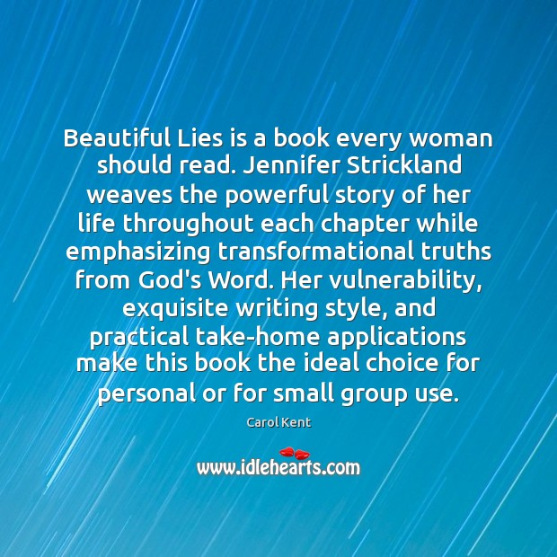 Image, Beautiful Lies is a book every woman should read. Jennifer Strickland weaves