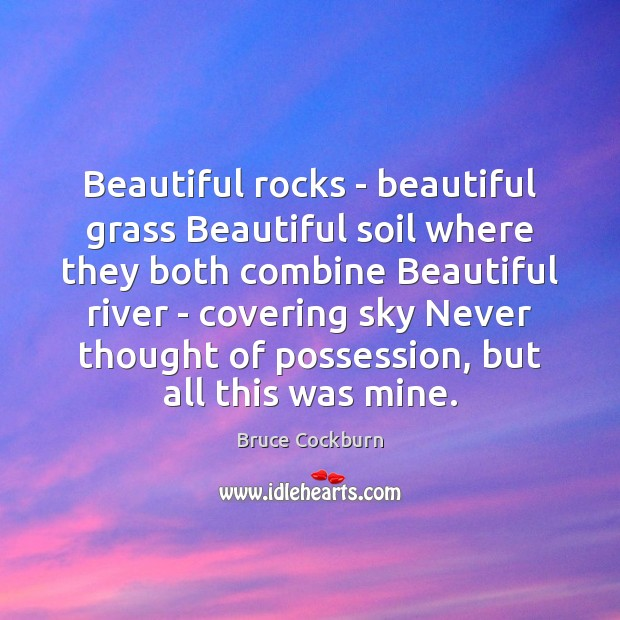 Image, Beautiful rocks – beautiful grass Beautiful soil where they both combine Beautiful