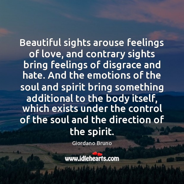 Image, Beautiful sights arouse feelings of love, and contrary sights bring feelings of