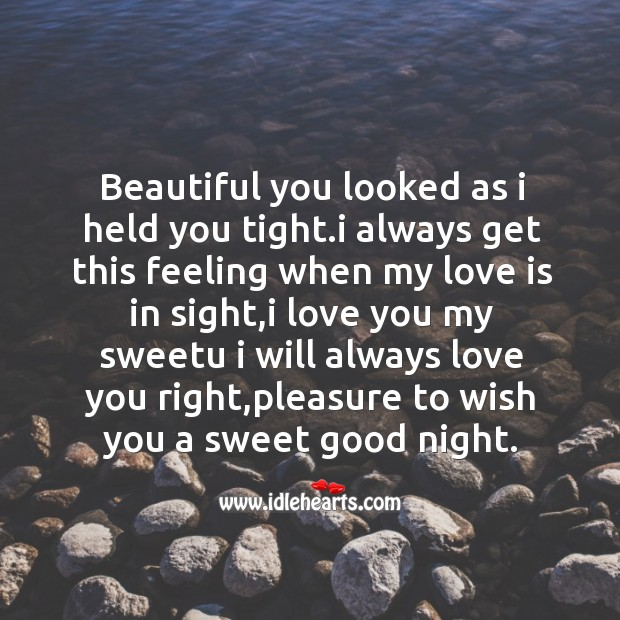 Beautiful you looked as I held you tight. Image