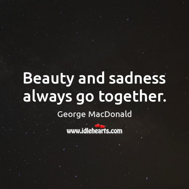 Image, Beauty and sadness always go together.