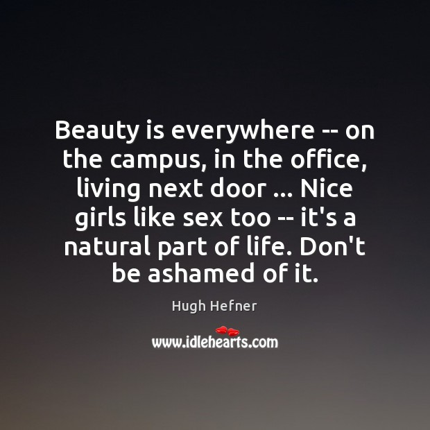 Beauty is everywhere — on the campus, in the office, living next Image