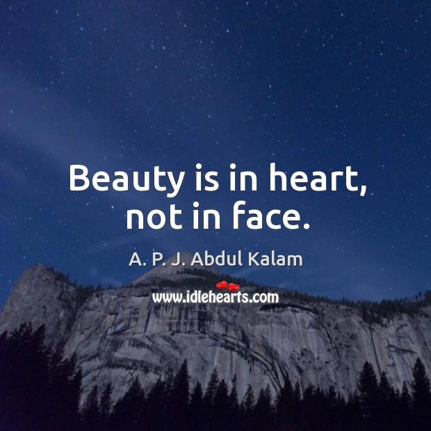 Image, Beauty is in heart, not in face.