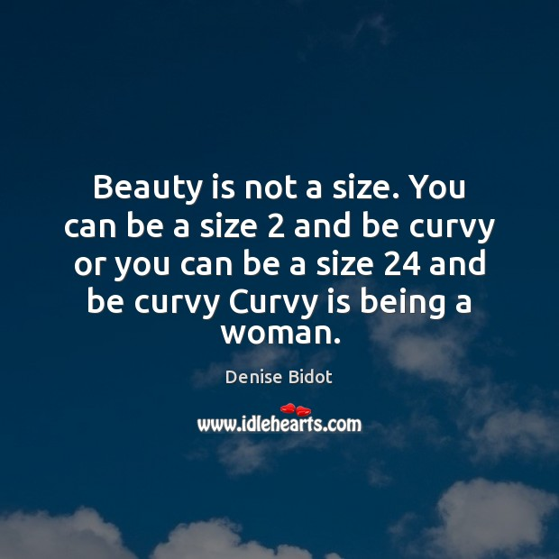 Beauty Is Not A Size You Can Be A Size 2 And Be