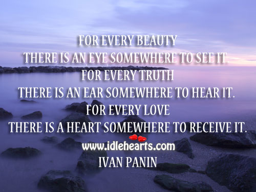 For Every Love There is a Heart to Receive it.
