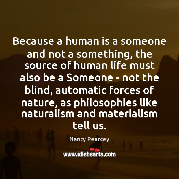 Because a human is a someone and not a something, the source Image