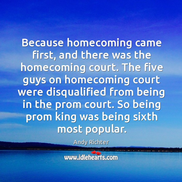 Image, Because homecoming came first, and there was the homecoming court.