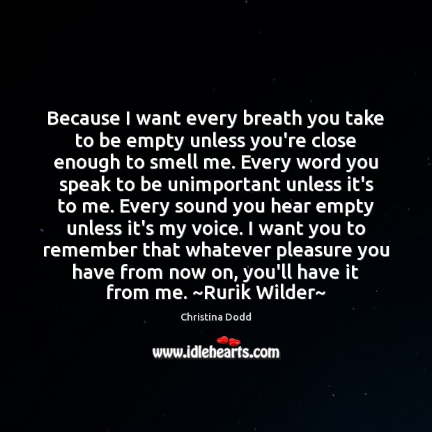 Because I want every breath you take to be empty unless you're Image