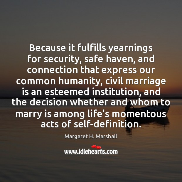 Because it fulfills yearnings for security, safe haven, and connection that express Image