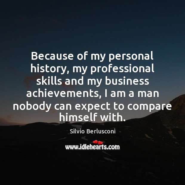 Because of my personal history, my professional skills and my business achievements, Compare Quotes Image