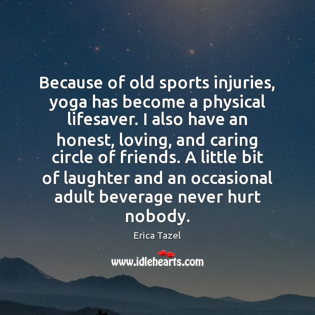 Because of old sports injuries, yoga has become a physical lifesaver. I Image
