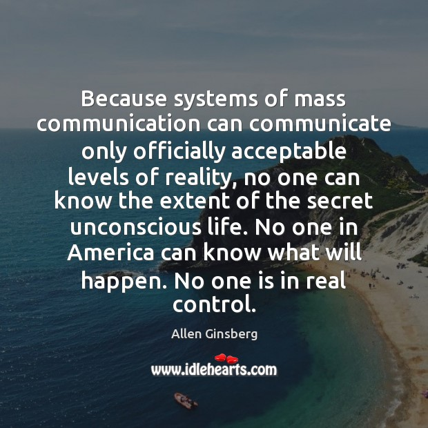 Image, Because systems of mass communication can communicate only officially acceptable levels of