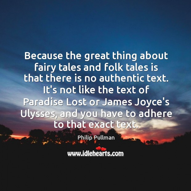 Image, Because the great thing about fairy tales and folk tales is that