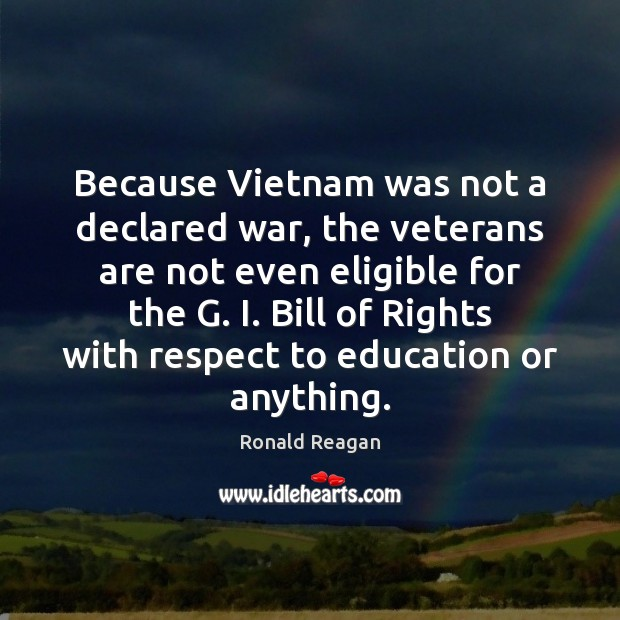 Image, Because Vietnam was not a declared war, the veterans are not even