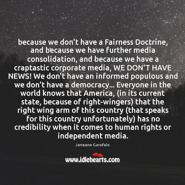 Image, Because we don't have a Fairness Doctrine, and because we have further
